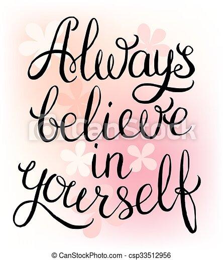 você mesmo, acreditar, always - csp33512956
